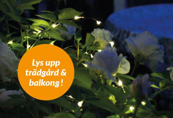 Belysning till trädgård och balkong