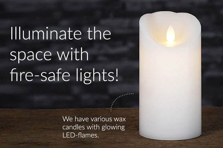 Illuminate with fire-safe lights!