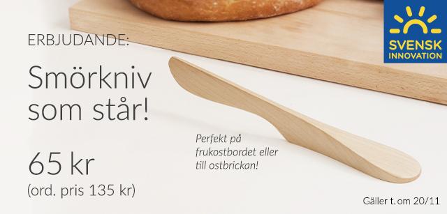 Erbjudande! Smörkniv som står